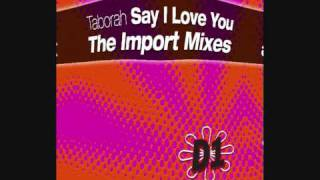 Billboard Hit - Say I Love You - Taborah - OUT NOW!!!  I-tunes and all good download sites.