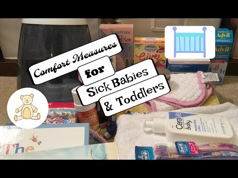 Comfort Measures for Sick Babies and Toddlers: Surviving Temporary Illness