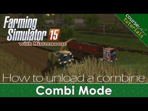 FS15 - CoursePlay Tutorials - Unload A Combine Using Combi Mode