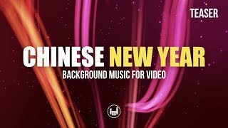 Chinese New Year CNY 2020 Royalty Free Background Music