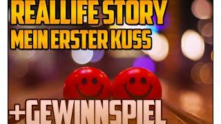 Reallife Story | Mein Erster Kuss + Gewinnspiel!