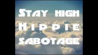 Hippie Sabotage - Stay High(bass boosted)