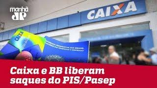 Caixa e BB liberam saques do PIS/Pasep para correntistas