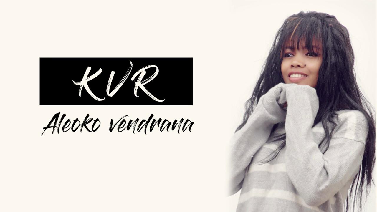 Download KVR  - Aleoko Vendrana(Lyrics video official)