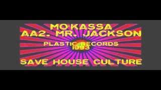 Mo'kassa - Mr Jackson (track AA2), Plastic Records 1993