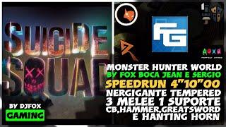 Monster Hunter: World™*Suicide Squad speedrun Nergigante tempered(Aguerrido)by fox,boca,jean,sergio