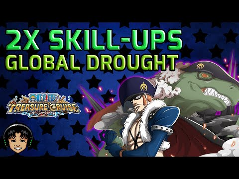Global 2x Skill-Up Event! It's Been Ages! [One Piece Treasure Cruise]