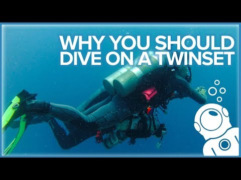 Why You Should Dive on a Twinset