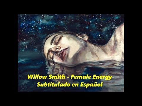 Female Energy - Willow Smith Subtitulada en Español