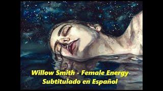 Female Energy Willow Smith Subtitulada En Español