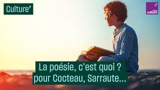 La poésie, c'est quoi ? pour Cocteau, Sarraute, Senghor...