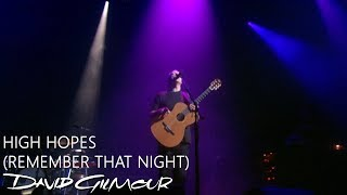 David Gilmour - High Hopes (Remember That Night)
