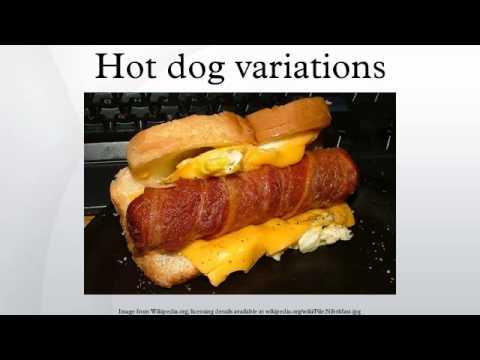 Hot dog variations