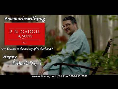 Father's Day | PNG & Sons TVC | P N Gadgil ADVT | PNG TVC