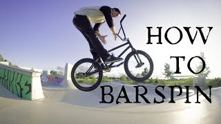 HOW TO BARSPIN ON A BMX german/deutsch
