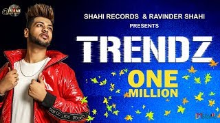 Trendz New Punjabi Songs 2018 Armaan Bhullar Full Latest Punjabi Song 2018