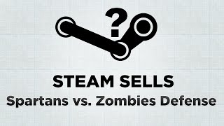 Steam Sells: Spartans vs. Zombies Defense