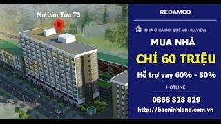 Giới thiệu dự án nhà ở xã hội HILL VIEW Quế Võ, Bắc Ninh