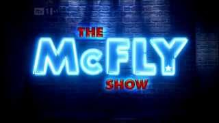 The McFly Show Part 1