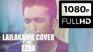Download Hindi Video Songs - Lailakame | Ezra HD Music Video Cover | Vocal and Piano Sessions | Bharadwaj Ft. Felix George