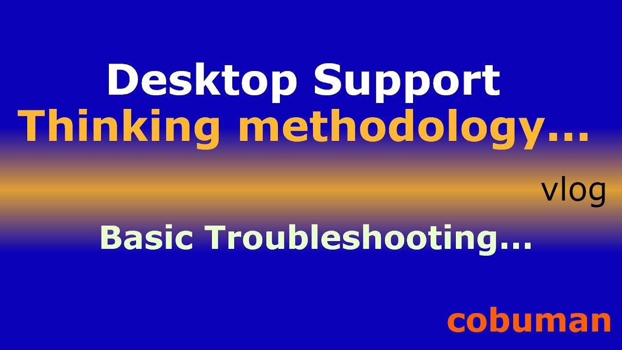 desktop support basic troubleshooting steps corrupted software desktop support basic troubleshooting steps corrupted software vlog