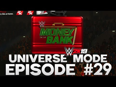 WWE 2K19 | Universe Mode - 'MONEY IN THE BANK!' (PART 4/5) | #29