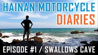 Hidden Swallows Cave Eating Chicken SH T and more Hainan Motorcycle Diaries Episode 1