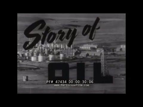 1940s OIL PRODUCTION & PETROLEUM PROCESSING  VINTAGE FILM  47434