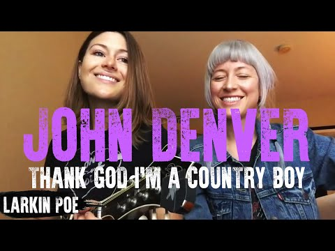 Larkin Poe | John Denver Cover (