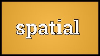 Spatial Meaning