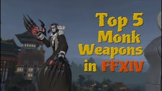 Top 5 Monk Weapons in FFXIV