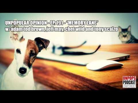 "Unpopular Opinion ""Memory Lane"""