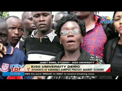 Kisii University students demonstrate against impending campus closure