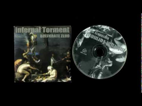 INFERNAL TORMENT Birthrate Zero Full album 1997  ℗Diehard Music Worldwide