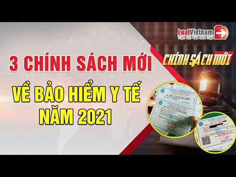 3 Chính Sách Mới Về Bảo Hiểm Y Tế Từ Năm 2021   LuatVietnam