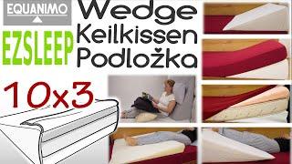EZsleep Wedge Pillow 10x3 (85x80x30 cm)