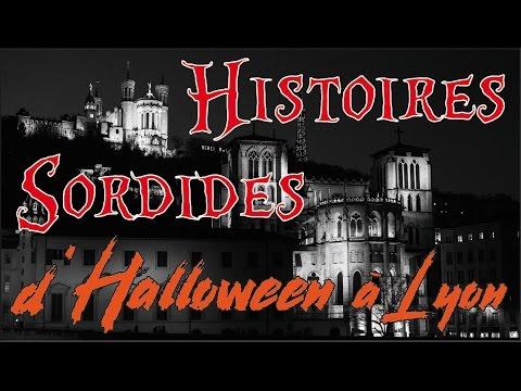 HALLOWEEN / HISTOIRES SORDIDES à LYON / Passé Sauvage