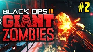 """BLACK OPS 3 ZOMBIES """"The Giant"""" 4 Player High Round Attempt! #2"""