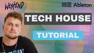 WESTEND - Full TECH HOUSE Track In Ableton 1 Hour 🔥