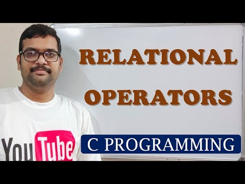 C PROGRAMMING    RELATIONAL OPERATORS