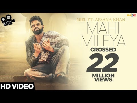 mahi-mileya---miel-ft.-afsana-khan-(full-song)-latest-songs-2018-|-kytes-media