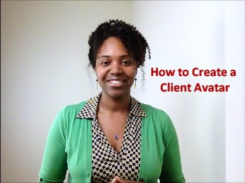 How to Create a Client Avatar (Ideal Client Profile)