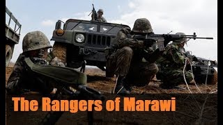 The Scout Rangers of Marawi  -  The Battle for Marawi