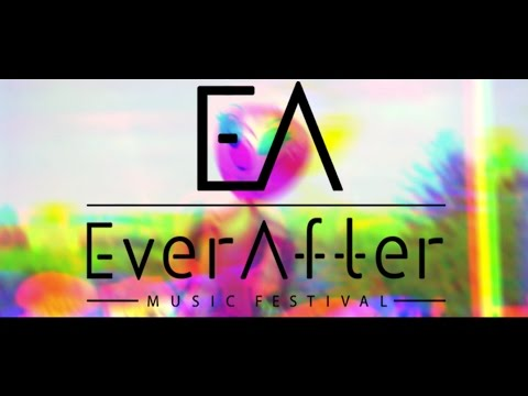 EVER AFTER MUSIC FESTIVAL (UNOFFICIAL AFTER MOVIE) 2016