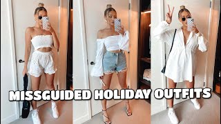 MISSGUIDED BEACH HOLIDAY OUTFITS | STYLING HAUL