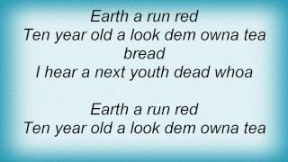 Richie Spice - Earth A Run Red Lyrics