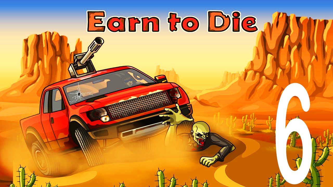 Earn To Die 6