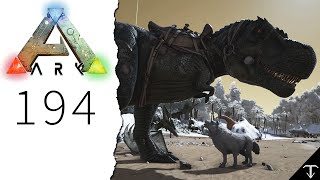 ARK #194 - Ein neues Spielzeug ☛ Let's Play Ark: Survival Evolved