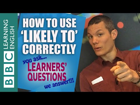 How to use 'likely to' - Learners' Questions