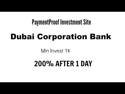 1st PaymentProof Investment Plan|| Dubai Corporation Bank|| Min Invest 1$